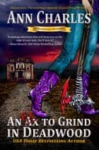 An Ex to Grind in Deadwood ebook by