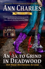 An Ex to Grind in Deadwood ebook by Ann Charles