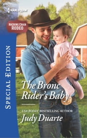 The Bronc Rider's Baby ebook by Judy Duarte