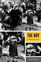 The Boy ebook by Dan Porat