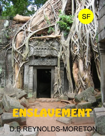 Enslavement ebook by David.  B. Reynolds-Moreton