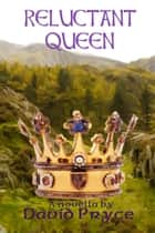Reluctant Queen ebook by David Pryce
