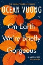 On Earth We're Briefly Gorgeous ebook by