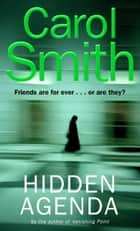 Hidden Agenda ebook by Carol Smith