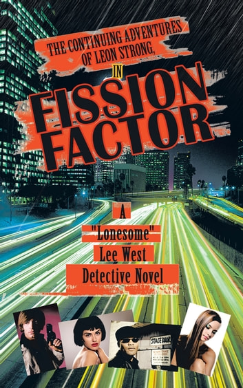 "Fission Factor ebook by ""Lonesome"" Lee West"