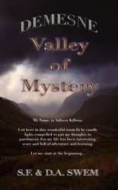 Demesne: Valley of Mystery ebook by S.F. Swem,D.A. Swem