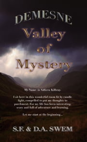Demesne: Valley of Mystery ebook by S.F. Swem, D.A. Swem