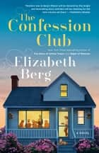 The Confession Club - A Novel ebook by