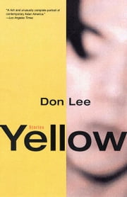 Yellow: Stories ebook by Don Lee