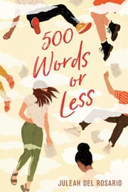 500 Words or Less ebook by Juleah del Rosario
