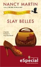 Slay Belles ebook by Nancy Martin
