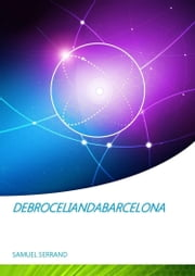 Debroceliandabarcelona ebook by SAMUEL SERRAND
