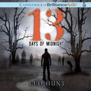 Thirteen Days of Midnight audiobook by Leo Hunt