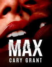 Max ebook by Cary Grant