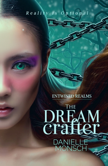 The Dream Crafter ebook by Danielle Monsch