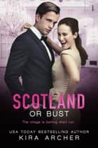 Scotland or Bust ebook by
