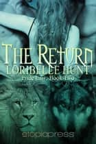 The Return ebook by Loribelle Hunt