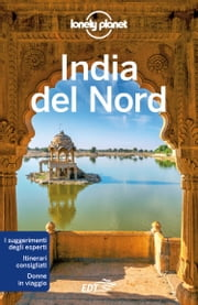 India del Nord eBook by Lonely Planet, Michael Benanav, Abigail Blasi,...