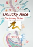 Unlucky Alice: The Lottery Ticket