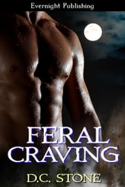 Feral Craving ebook by D.C. Stone