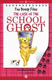 The Case of the School Ghost ebook by Dori Hillestad Butler,Jeremy Tugeau
