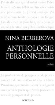 Anthologie personnelle 1921-1983 ebook by Nina Berberova