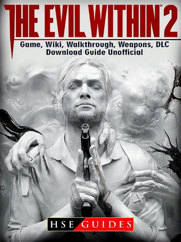 The Evil Within 2 Game Wiki Walkthrough Weapons Dlc Download