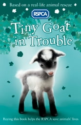 RSPCA: Tiny Goat in Trouble ebook by Mary Kelly