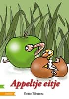 Appeltje eitje ebook by Bette Westera, Paula Gerritsen