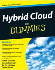 Hybrid Cloud For Dummies ebook by Marcia Kaufman,Fern Halper,Judith Hurwitz,Daniel Kirsch