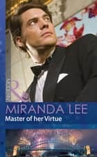 Master of her Virtue (Mills & Boon Modern) 電子書籍 by Miranda Lee