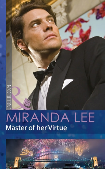 Master of her Virtue (Mills & Boon Modern) eBook by Miranda Lee