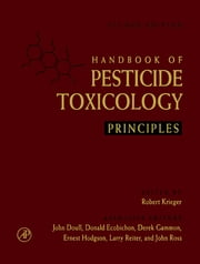 Handbook of Pesticide Toxicology, Two-Volume Set - Principles and Agents ebook by Robert Krieger