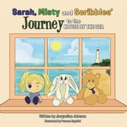 Sarah, Misty and Scribbles' journey to the house by the sea ebook by Jacqueline Johnson