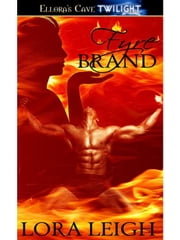 Fyre Brand ebook by Lora Leigh