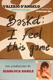 Basket: I feel this game ebook by Valerio D'Angelo