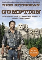 Gumption, Relighting the Torch of Freedom with America's Gutsiest Troublemakers