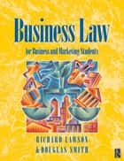 Business Law ebook by Douglas Smith, Richard D Lawson, A.A Painter