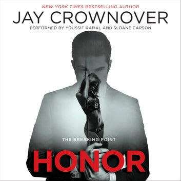 Honor - The Breaking Point audiobook by Jay Crownover