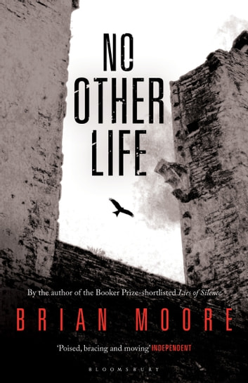 No Other Life ebook by Brian Moore