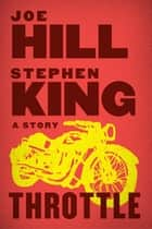 Throttle eBook by Joe Hill, Stephen King
