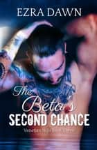 The Beta's Second Chance ebook by