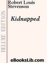 Kidnapped ebook by Stevenson, Robert, Louis
