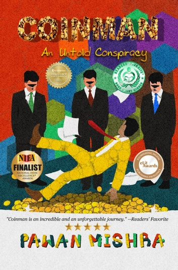 Coinman: An Untold Conspiracy ebook by Pawan Mishra