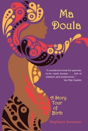 Ma Doula ebook by Stephanie Sorensen