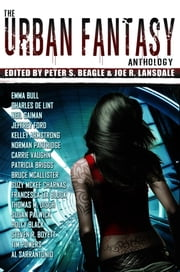 The Urban Fantasy Anthology ebook by Beagle, Peter S.