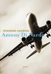 Roaming Charges ebook by Antony Di Nardo