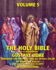 The Holy Bible Illustrated by Gustave Dore' in Full Color: Volume 5 of 6