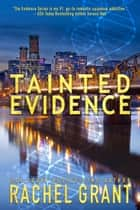 Tainted Evidence ebook by Rachel Grant