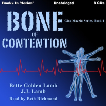 Bone of Contention audiobook by Bette Golden Lamb & JJ Lamb